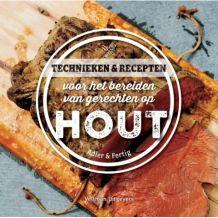 Kookboek HOUT, Technieken&recepten